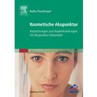 Cosmetic Acupuncture - Radha Thambirajah, 1003809 [W11914], Acupuncture Books